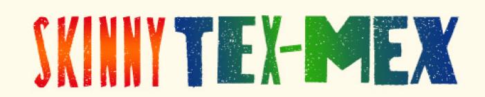 Skinny Tex-Mex