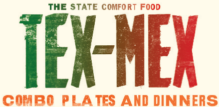 Tex-Mex Plates and Dinners